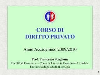 CORSO DI DIRITTO PRIVATO  Anno Accademico 2009