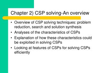 Chapter 2 CSP solving-An overview