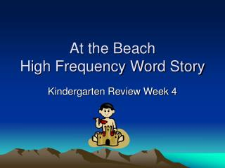 At the Beach High Frequency Word Story
