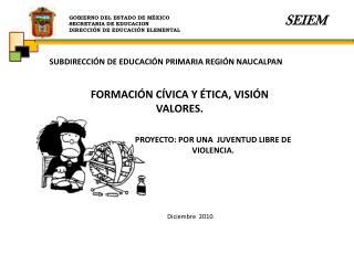 GOBIERNO DEL ESTADO DE M XICO SECRETARIA DE EDUCACION DIRECCI N DE EDUCACI N ELEMENTAL