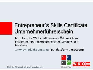 Initiative der Wirtschaftskammer  sterreich zur F rderung des unternehmerischen Denkens und Handelns  gwhi.at