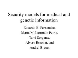 Security models for medical and genetic information
