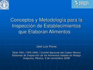 Conceptos y Metodolog a para la Inspecci n de Establecimientos que Elaboran Alimentos