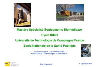 Mast re Sp cialis  Equipements Biom dicaux Cycle IBMH Universit  de Technologie de Compi gne France Ecole Nationale de l