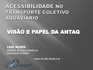 ACESSIBILIDADE NO TRANSPORTE COLETIVO AQUAVI RIO