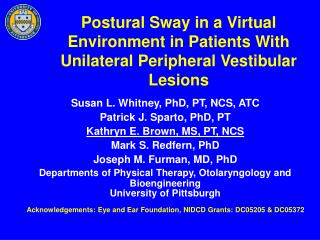Postural Sway in a Virtual Environment in Patients With Unilateral Peripheral Vestibular Lesions