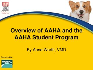 Overview of AAHA and the AAHA Student Program