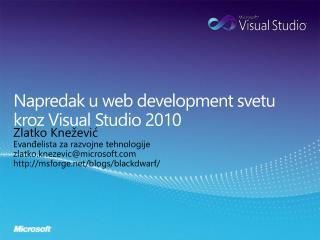Napredak u web development svetu kroz Visual Studio 2010
