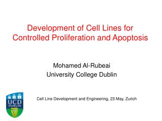 Development of Cell Lines for Controlled Proliferation and Apoptosis