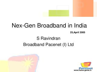 Nex-Gen Broadband in India