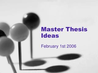 Master Thesis Ideas
