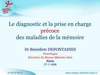 Le diagnostic et la prise en charge pr coce des maladies de la m moire