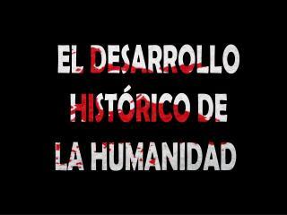 EL DESARROLLO HIST RICO DE LA HUMANIDAD