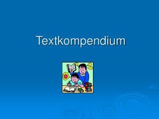 Textkompendium