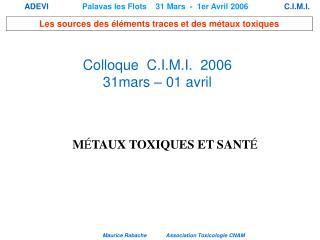 Colloque  C.I.M.I.  2006 31mars   01 avril
