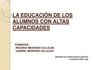 LA EDUCACI N DE LOS ALUMNOS CON ALTAS CAPACIDADES
