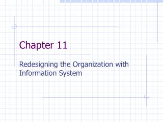 Redesigning the Organization with Information System