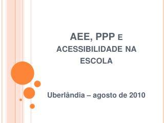 AEE, PPP e acessibilidade na escola