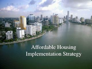 Affordable Housing  Implementation Strategy