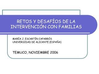 RETOS Y DESAF OS DE LA INTERVENCI N CON FAMILIAS