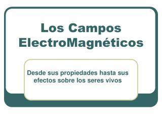 Los Campos ElectroMagn ticos