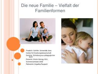 Die neue Familie   Vielfalt der Familienformen