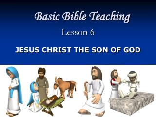 Basic Bible Teaching Lesson 6