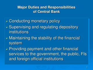 Major Duties and Responsibilities  of Central Bank