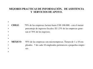 MEJORES PRACTICAS DE INFORMACI N,   DE ASISTENCIA Y  SERVICIOS DE APOYO.