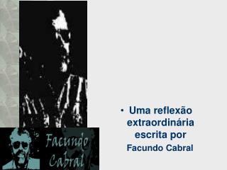 Uma reflex o extraordin ria escrita por     Facundo Cabral