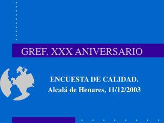 GREF. XXX ANIVERSARIO