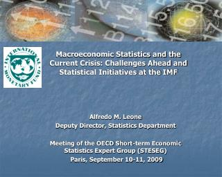 Macroeconomic Statistics and the Current Crisis: Challenges Ahead and Statistical Initiatives at the IMF