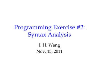 Programming Exercise 2: Syntax Analysis