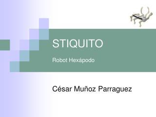 STIQUITO  Robot Hex podo