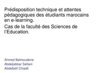 Pr disposition technique et attentes p dagogiques des  tudiants marocains en e-learning.  Cas de la facult  des Sciences
