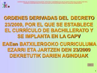 ORDENES DERIVADAS DEL DECRETO 23