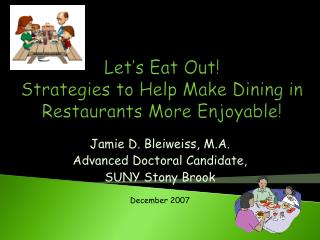 Let s Eat Out Strategies to Help Make Dining in Restaurants More Enjoyable