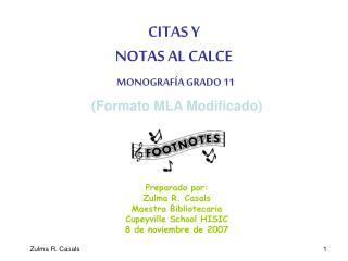CITAS Y  NOTAS AL CALCE  MONOGRAF A GRADO 11