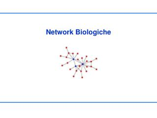 Network Biologiche