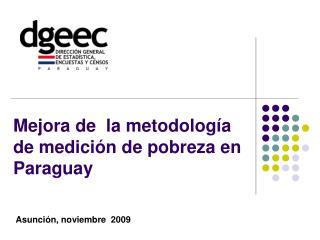 Mejora de  la metodolog a de medici n de pobreza en Paraguay