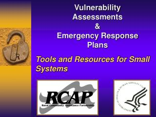 Vulnerability Assessments   Emergency Response Plans