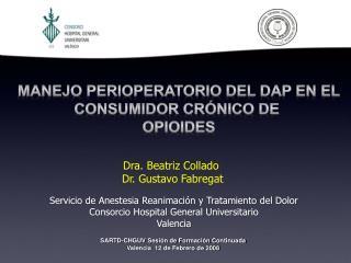 Dra. Beatriz Collado  Dr. Gustavo Fabregat