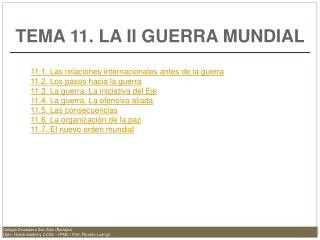TEMA 11. LA II GUERRA MUNDIAL