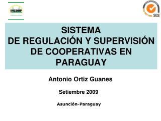 SISTEMA DE REGULACI N Y SUPERVISI N DE COOPERATIVAS EN PARAGUAY