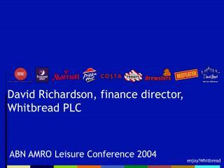 David Richardson, finance director, Whitbread PLC