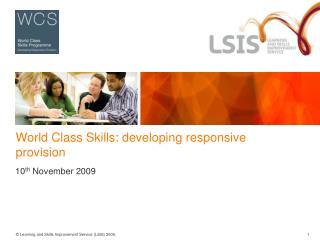 World Class Skills: developing responsive provision