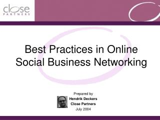 Best Practices in Online Social Business Networking