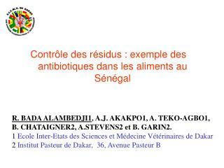 Contr le des r sidus : exemple des antibiotiques dans les aliments au S n gal