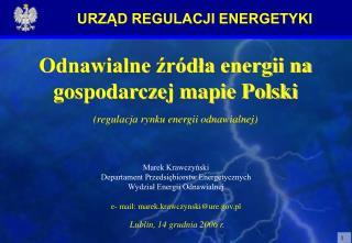 Odnawialne zr dla energii na gospodarczej mapie Polski regulacja rynku energii odnawialnej