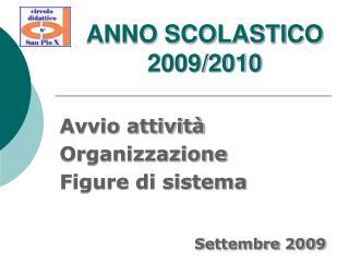 ANNO SCOLASTICO 2009